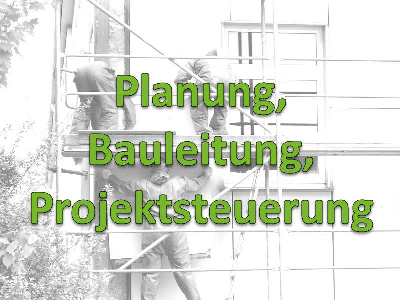 Planung, Bauleitung